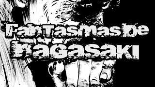 Fantasmas de Nagasaki