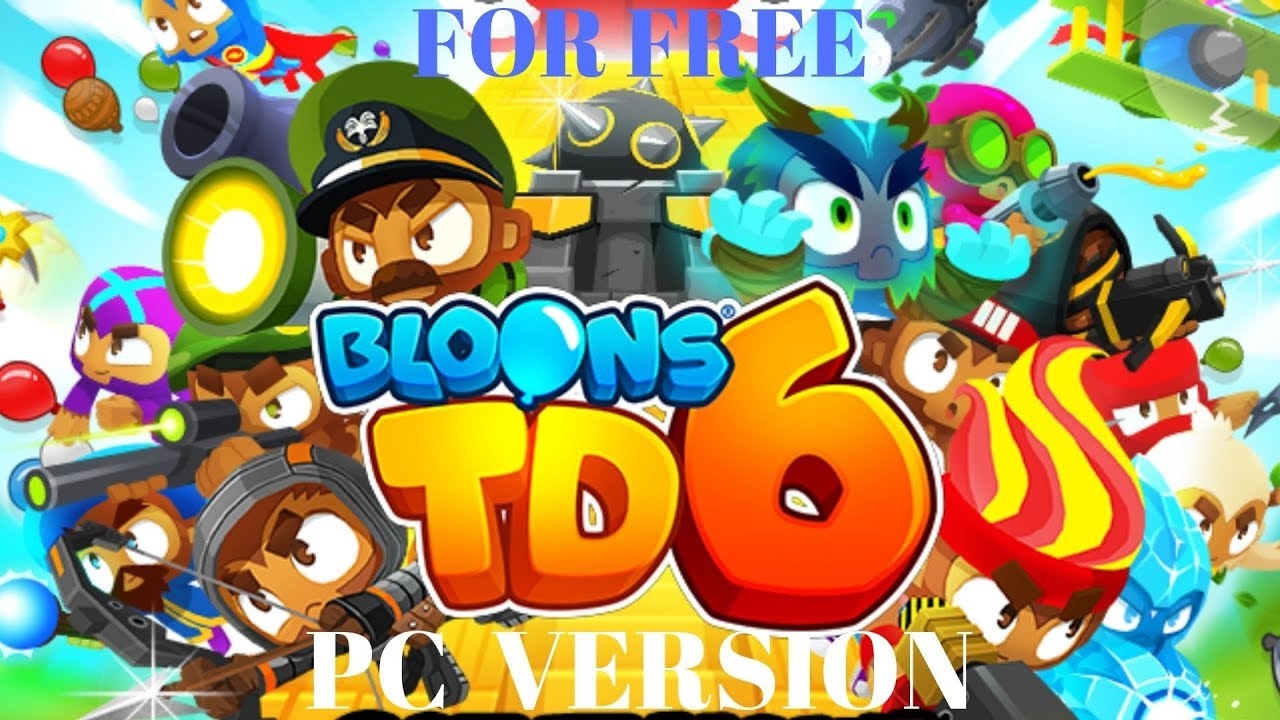 bloons td 6 download free pc