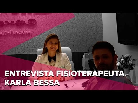 Entrevista Dra. Karla Bessa Fisioterapia Dermato-Funcional