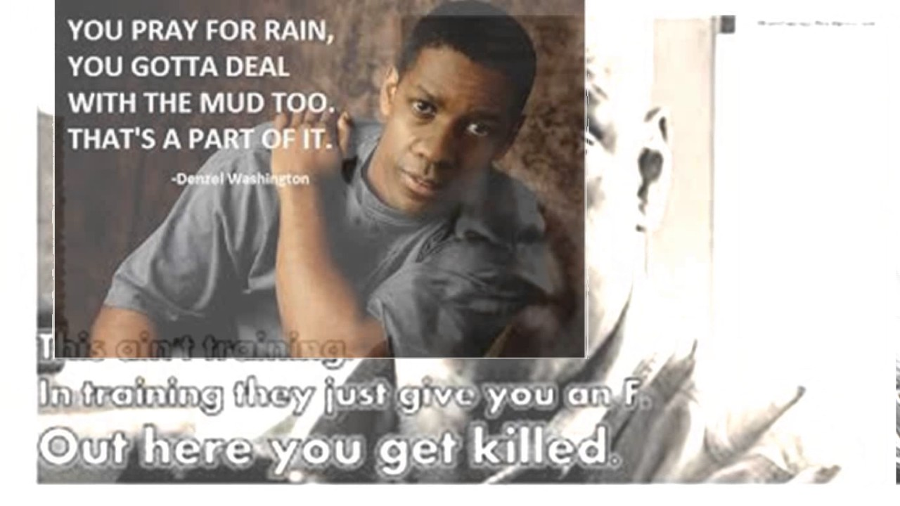 Denzel Washington Quotes Denzel Washington Quotes Training Day  Youtube