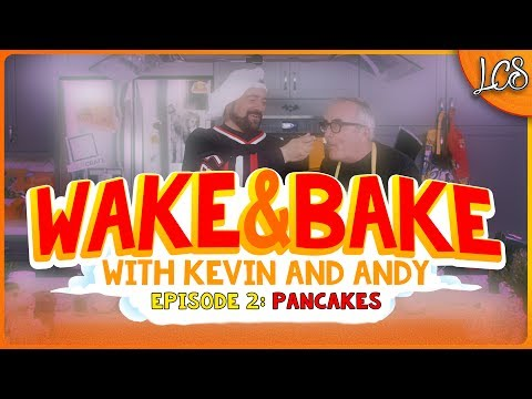WAKE & BAKE WITH KEVIN SMITH AND ANDY MCELFRESH - PANCAKES