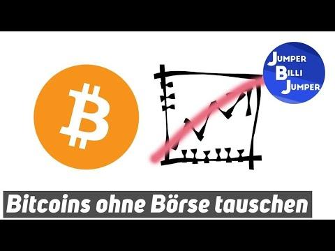 Bitcoins ohne Börse tauschen - So geht's