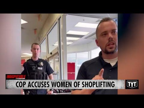 Cop ACCUSES Women Of SHOPLIFTING