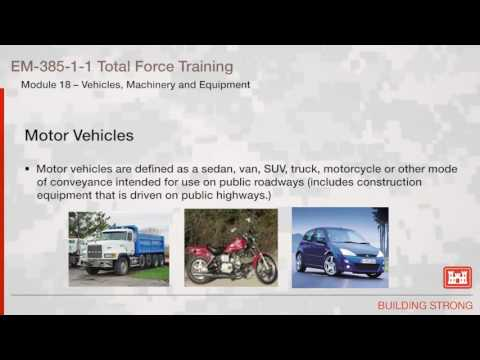 NAVFAC Safety Training Module 18: Vehicles Machinery & Equipment
