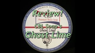 CBL Soap Ghost Lime Review!