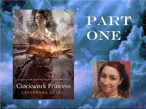 Clockwork Princess by Cassandra Clare   Part One