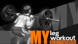 My Leg Workout- Scott Herman
