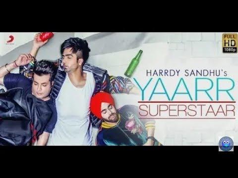 Yaar Super StarHarrdy SandhuFull Official Video New Latest Punjabi Song