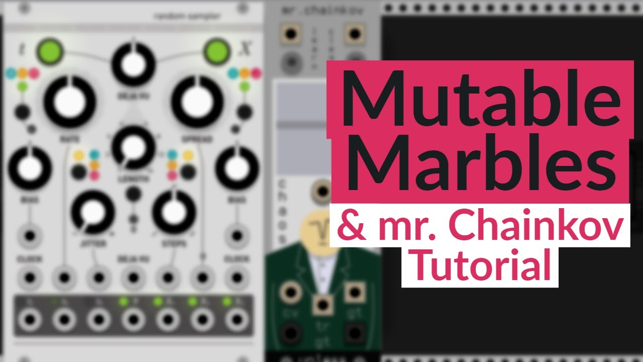 Using Mutable Marbles with MR  Chainkov VCV Rack Tutorial