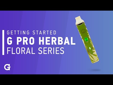 Getting started with your G Pro Herbal Vaporizer   Floral Series