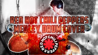 """""""Red Hot Chili Peppers Medley"""" - RHCP Medley (Drum Cover)"""