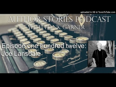 Author Stories Episode 112 | Author Joe Lansdale Interview