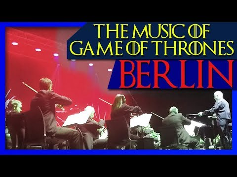 THE MUSIC OF GAME OF THRONES [ Berlin / Tempodrom ]