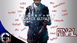 Nostalji : Fahrenheit Türkçe Altyazılı Bölüm 9 - FİNAL : Ölüm Yeni Bir Başlangıçtır !