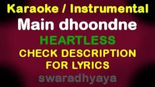 Main dhoondhne ko zamaane mein - Heartless karaoke with lyrics By keyboardteacher Delhi