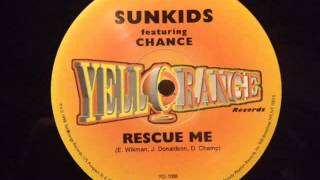 Sunkids feat Chance - Rescue Me (Magic Session Mix)