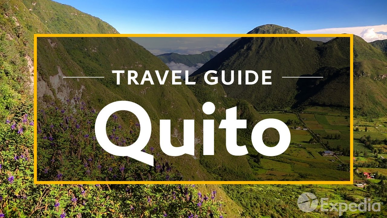 quito vacation travel guide expedia youtube
