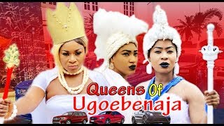 Queens Of Ugoebenaja Part 1 - Latest Nollywood Movies