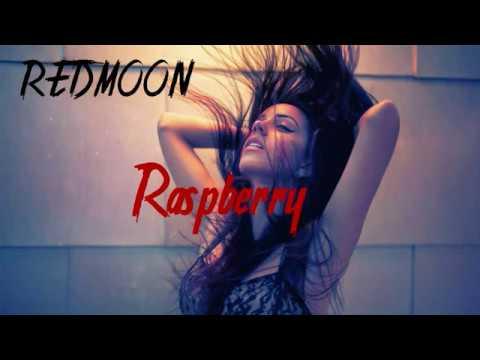 Redmoon- Raspberry (Oirginal mix)