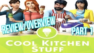 The Sims 4 : Review/Overview | Cool Kitchen Stuff // Part 1 - CAS & New Objects!