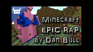 Repeat youtube video MINECRAFT EPIC RAP - Dan Bull