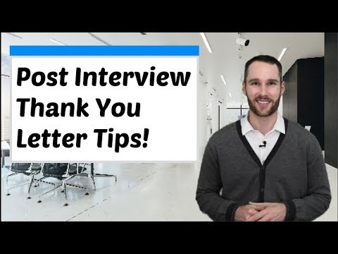 Best Post Interview Thank You Letter Tips! - YouTube