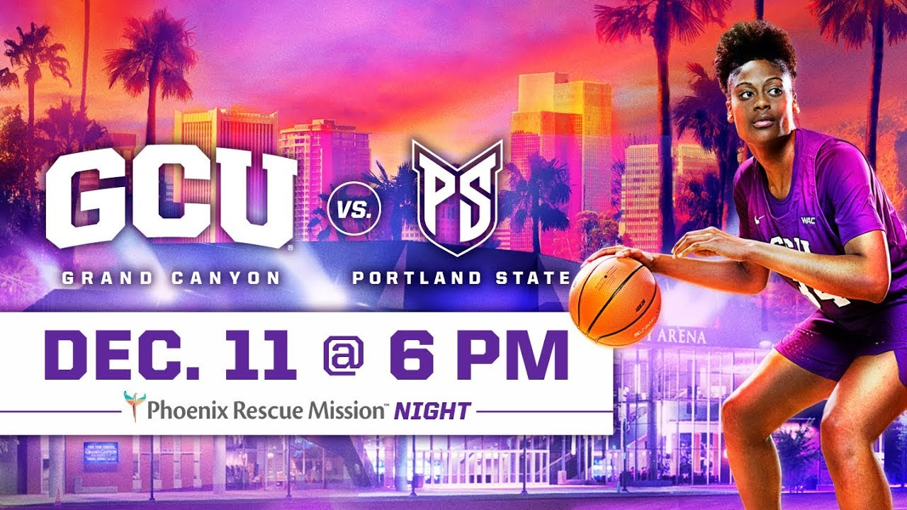 GCU Women's Basketball vs. Portland State Dec 11, 2018