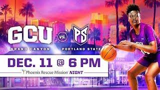 GCU Women's Basketball vs. Portland State Dec 11, 2018