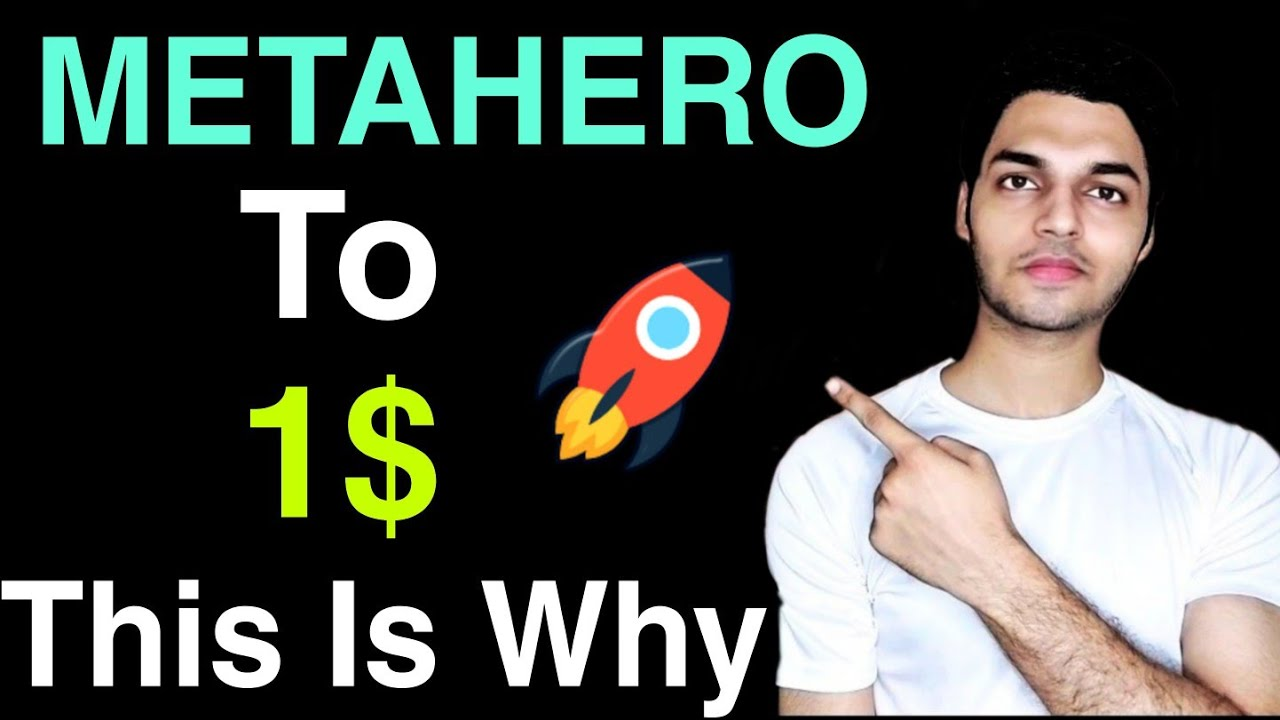 Meta Hero To 1$ After This HUGE METAHERO COIN Update Ready For 100X Gains