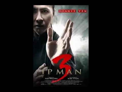 Ip Man 3 Theme Song