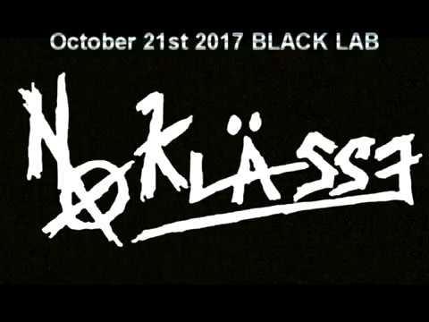 NO KLASSE - October 21st BLACK LAB