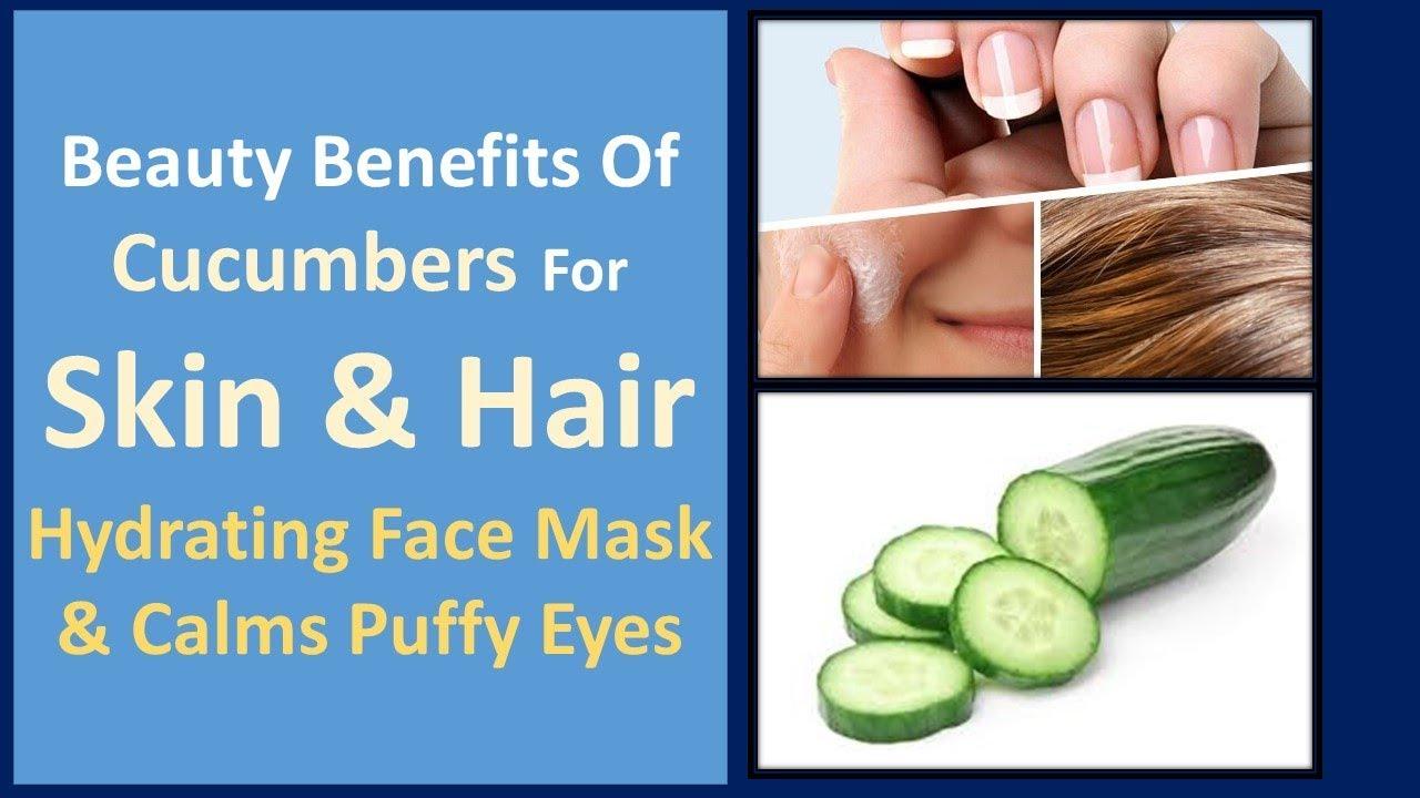 Cucumber facial benefits
