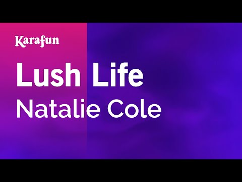 Karaoke Lush Life - Natalie Cole *