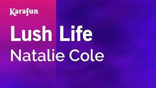 Download mp3: https://www.karaoke-version.com/mp3-backingtrack/natalie-cole/lush-life.htmlsing online: https://www.karafun.com/karaoke/natalie-cole/lush-life...