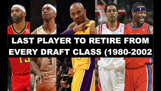 The Last NBA Player To Retire From Every Draft Class (1980-2002) | How Did Their Careers Go?