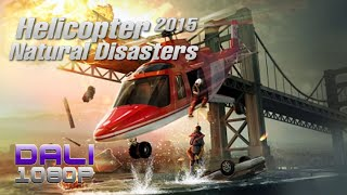 Helicopter 2015: Natural Disasters PC Gameplay 60FPS 1080p