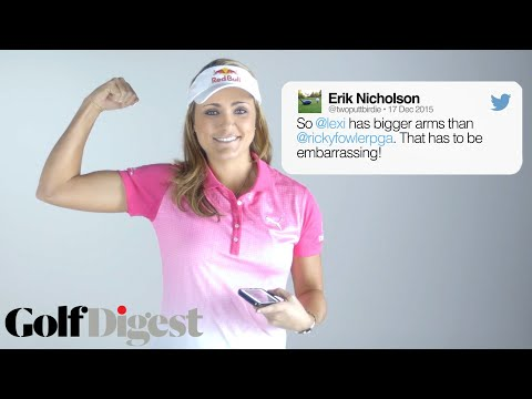 Lexi Thompson Responds to Mean Tweets | Golf Digest