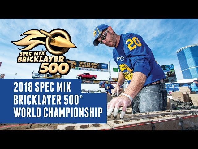 SPEC MIX BRICKLAYER 500® 2018 World Championship is Coming!