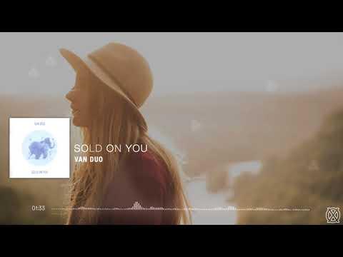 Van Duo | Sold On You