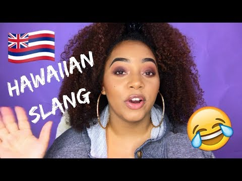 HAWAIIAN SLANG 101 | HOW TO SPEAK LIKE A LOCAL