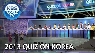 2013 Quiz on Korea | 2013 퀴즈 온 코리아 [SUB : ENG / 2013.09.19]