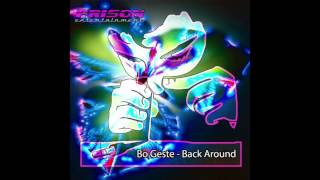 Bo Geste - Back Around (Original Mix)