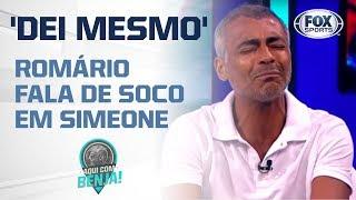 'DEI MESMO': Romário revela por que deu um soco na cara de Simeone