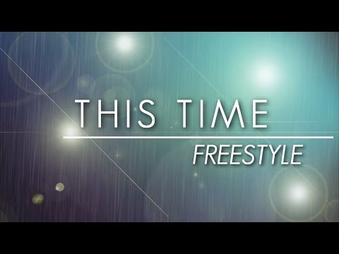 Freestyle - This Time (Official Lyric Video)