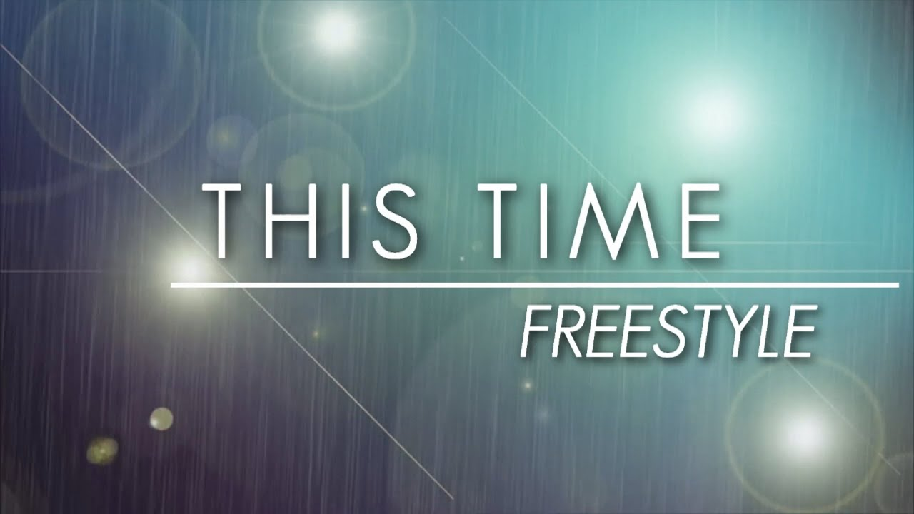 Download Freestyle — This Time (Official Lyric Video)