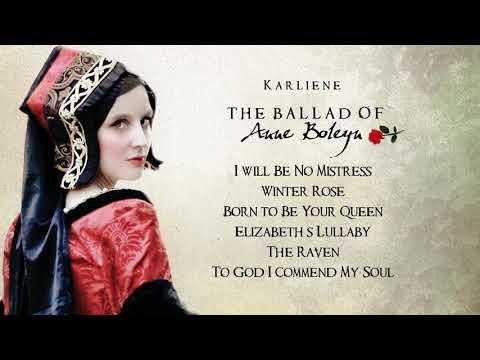 Karliene - Winter Rose (from The Ballad of Anne Boleyn)