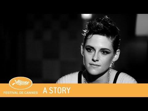 KRISTEN STEWART  Cannes 2018  A story  EV
