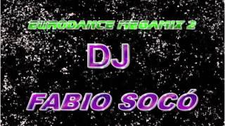 Eurodance Megamix 2 - DJ Fabio Socó