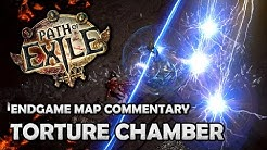 Path of Exile: TORTURE CHAMBER, Level 72 Endgame Map Guide & Commentary ft. Shock & Horror!