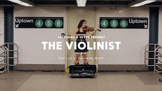 Following Heart - The Violinist